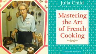 """If It Wasn't For Simone Beck, Americans Wouldn't Have """"Mastering the Art of French Cooking"""""""